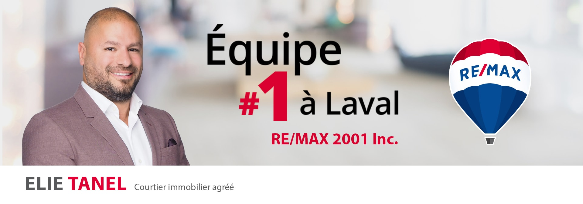 Elie tanel - courtier immobilier  laval RE/MAX 2001